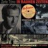 Rudi Schuricke, Zarte Töne in rauhen Zeiten (compilation, 24 tracks, 1945-48)