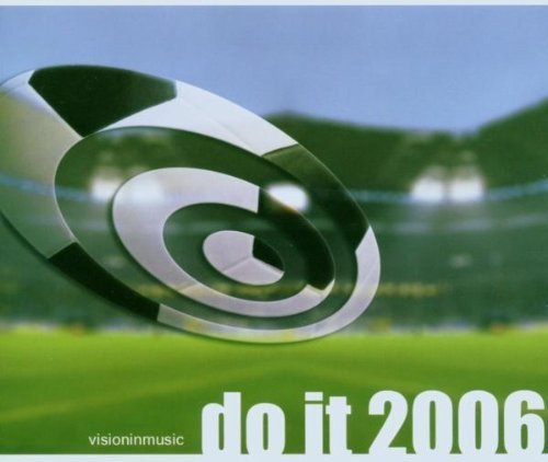 Bild 1: Andi S., Do it 2006 (feat. Nicolasa Mall, Andreas Ballweg, Jan Pascal)