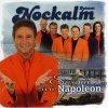 Nockalm Quintett, Einsam wie Napoleon (2006)