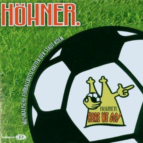 Bild 1: Höhner, Here we go! (2006)