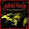 Gabriel Burns, 01-Der Flüsterer (2003)
