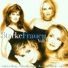 Starke Frauen 2 (2000), Andrea Berg, Kristina Bach, Claudia Jung, Nicole..