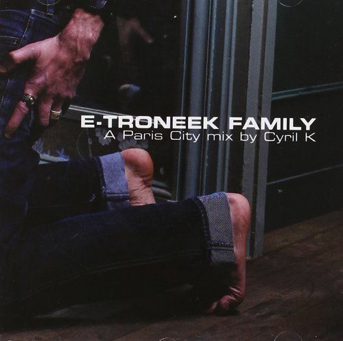 Bild 1: Cyril K, E-troneek family-A Paris City mix (2002)