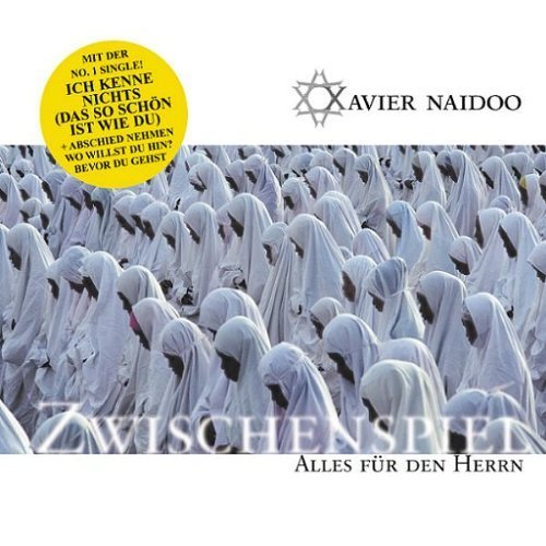Bild 1: Xavier Naidoo, Alles für den Herrn-Zwischenspiel (2002, digi)