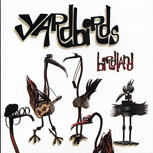 Bild 1: Yardbirds, Birdland (2003)