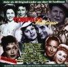 Tonfilm-Schlager (1937-1955), Johannes Heesters, Willi Forst, Rosita Serrano, Rudolf Erhard, Gitta Lind, Hildegard Knef..