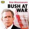 Bob Woodward, Bush at war-Amerika im Krieg (2003, DG, Sprecher: Hannes Hellmann)