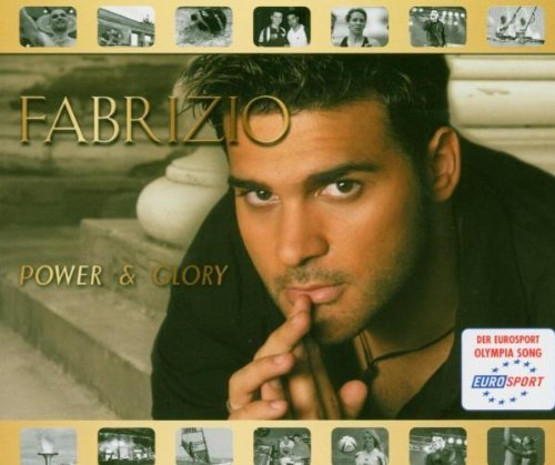 Bild 1: Fabrizio, Power & glory (2004)