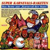 Super Karnevals Raketen 2 (1991), Marie Luise Nikuta, Höhner, Kingsize Dick, Paveier, Willy Millowitsch..