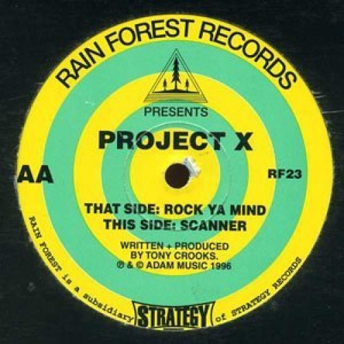Bild 1: Project X, Rock ya mind/Scanner (UK, 1996, #rf23)