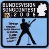 Bundesvision Songcontest 2006 (TV Total), Revolverheld, Tiptip, Seeed, Massive Töne, Diane, Marlon, Toni Kater, Tempeau..