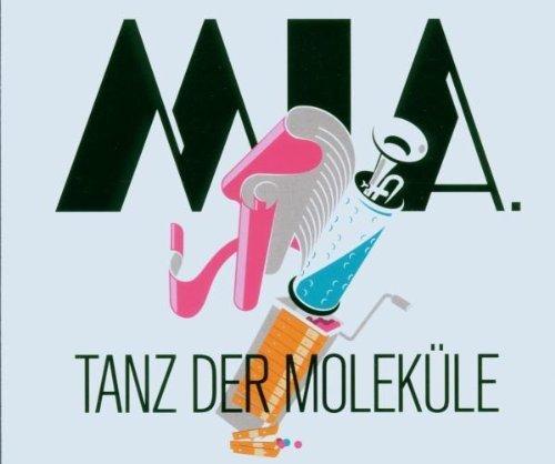 Bild 1: Mia., Tanz der Moleküle (2006; 2 tracks)