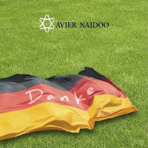 Bild 1: Xavier Naidoo, Danke/Dieser Weg-WM Version (2006, cardsleeve)
