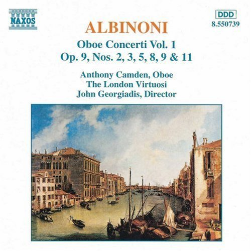 Bild 1: Albinoni, Oboe concerti 1: op. 9, Nr. 2, 3, 5, 8, 9 & 11 (Naxos, 1992) (Anthony Camden, London Virtuosi/Georgiadis)