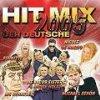 Hit Mix 2005-Der Deutsche (#zyx81657), Schnitte, Dirk Florin, Anja Regitz, Oliver Lukas, Nicole De Marco, Kim Hölter, Willi Herren..