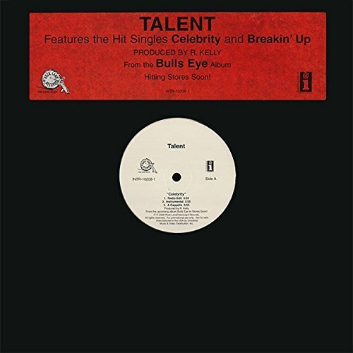 Bild 1: Talent, Celebrity/Breakin' up (3/2 versions, 2000, US, prod. by R. Kelly)