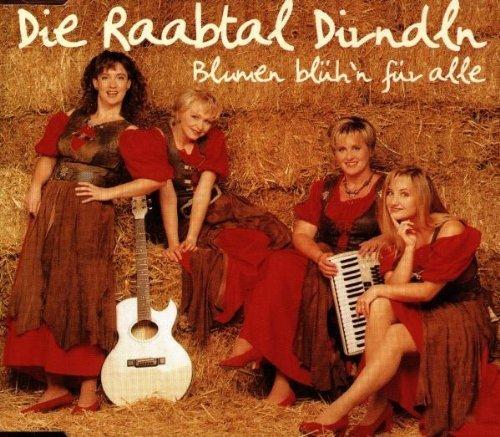 Bild 1: Raabtal Dirndln, Blumen blüh'n für alle (1998)