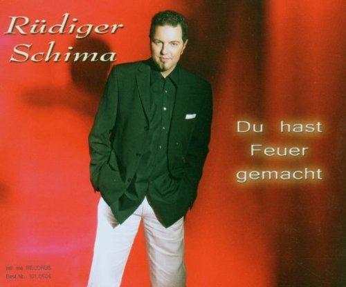Bild 1: Rüdiger Schima, Du hast Feuer gemacht (2006; 2 tracks)
