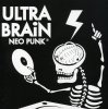 Ultra Brain, Neo punk (2006)