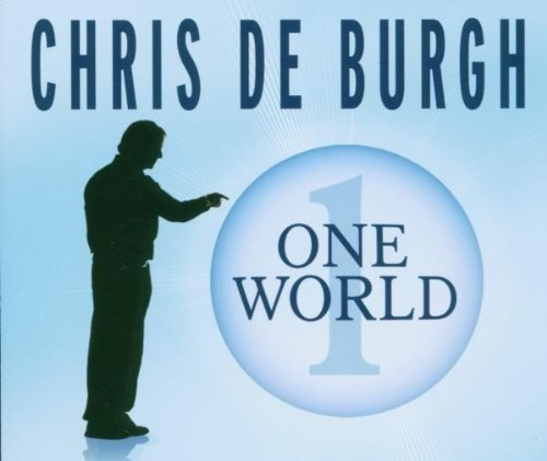 Bild 1: Chris de Burgh, One world (2006)