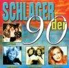 Schlager der 90er (BMG/AE), Brunner & Brunner, Nicole, Kristina Bach, Chris Kempers & Daniel Kovac, Mekado..