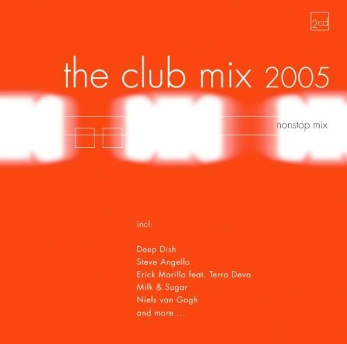 Bild 1: Club Mix 2005, JFK Speaks, Milk & Sugar, Testament, Eric Prydz, Niels van Gogh, Yves Deruyter..
