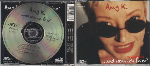 Bild 1: Amy K., ..und wenn ich frier' (3 versions, 1995)