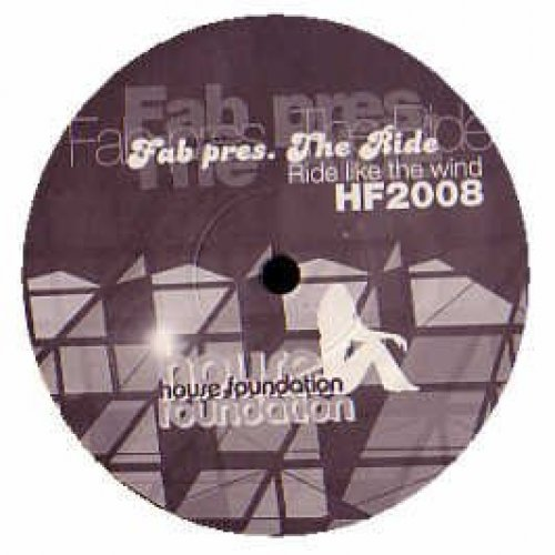 Bild 1: Fab pres. The Ride, Ride like the wind (Degg & Blakker Remix/Risque/54 Mixes, 2005)