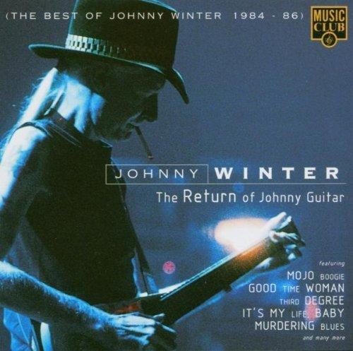 Bild 1: Johnny Winter, Return of Johnny Guitar-The best of 1984-86 (12 tracks)