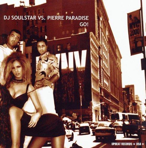 Bild 1: DJ Soulstar, Go! (Orig./Dub Mixes/Lauer und Parker/Frisko Remixes, 2002, vs. Pierre Paradise)