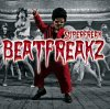 Beat Freakz, Superfreak (2006; 6 versions)