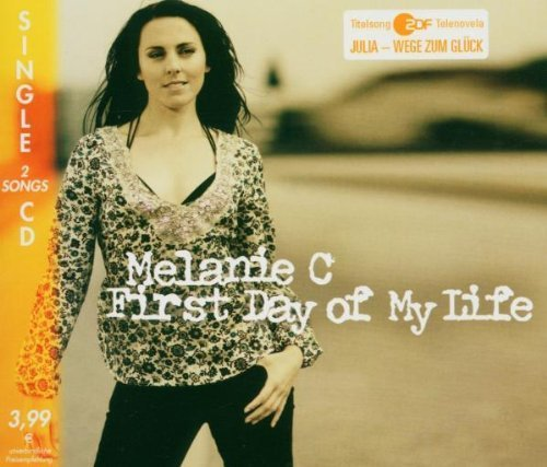 Bild 1: Melanie C, First day of my life (2005; 2 tracks)