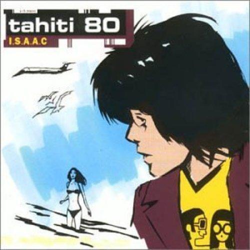 Bild 1: Tahiti 80, I.s.a.a.c (1999, digi)