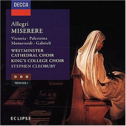 Bild 1: Allegri, Gregorio, Miserere: Latin church music/Palestrina: Exsultate deo.. (Decca, 1983/84) Westminster Cathedral Choir, King's College Choir/Cleobury, Saul Quirke, Andrew Wright