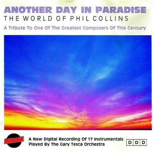 Bild 1: Phil Collins, Another day in paradise-The world of Phil Collins 1-A tribute to (played by Gary Tesca Orchestra)