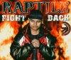 Raptile, Fight back (2005, feat. Mercury)