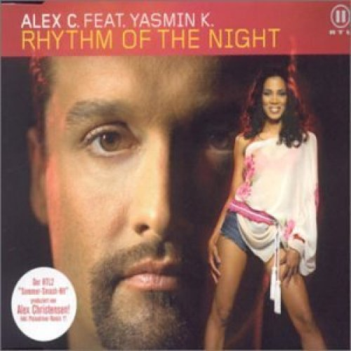 Bild 1: Alex C., Rhythm of the night (2 tracks, 2002, feat. Yasmin K.)