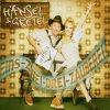 Hänsel & Gretel, Eins-zwei-drei-Zauberei/Aus un vorbei (2002)