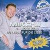 Mike-U, Du lebst für die Liebe (2006, feat. Soulkids)
