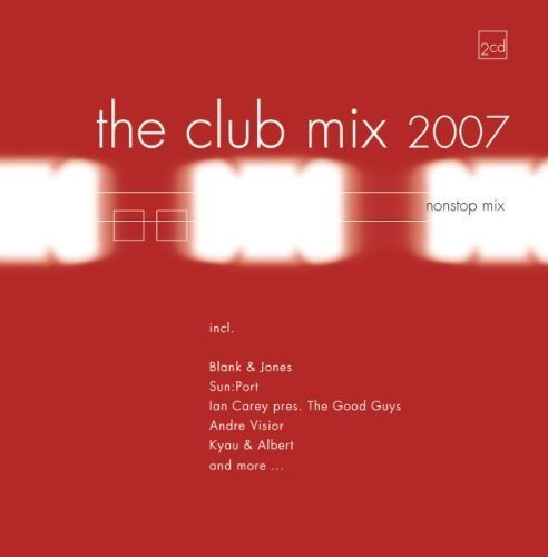 Bild 1: Club Mix 2007 (#zyx81924), Blank & Jones, Cosmic Gate, Synergy, André Visior, Kyau & Albert, David Guetta vs. The Egg, Moonbootica..