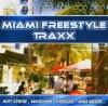 Miami Freestyle Traxx (11 tracks), AVP Crew, Henry, Mariah, Prestige, Mixed Sky, Kaevon..
