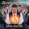 Kastelruther Spatzen, Liebe darf alles (2002)