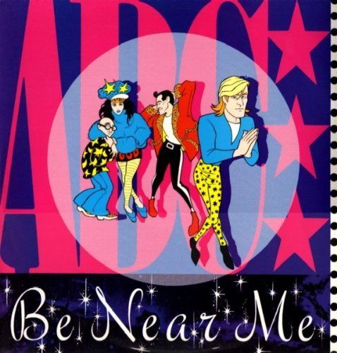Image 1: ABC, Be near me (1985, UK)