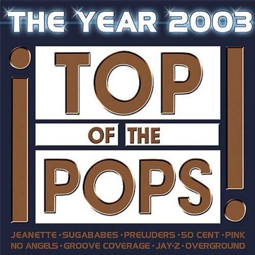 Image 1: Top of the Pops 2003-The Year (41 tracks,), Sugababes, 50 Cent, Fatman Scoop, Kate Ryan, Melanie Thornton, Yvonne Catterfeld, Nena & Kim Wilde, Wolfsheim..