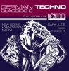 German Techno Classics 2-The History of Boy Records, New Scene, O, Naomi, Dark A.T.8, Deep Thought, Greyhound, Greenforce, Nectar..