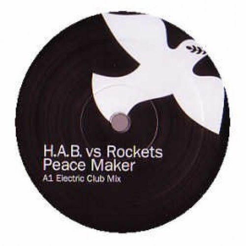 Bild 1: H.A.B., Peace maker (incl. Electric/Extended Club Mixes, vs Rockets)