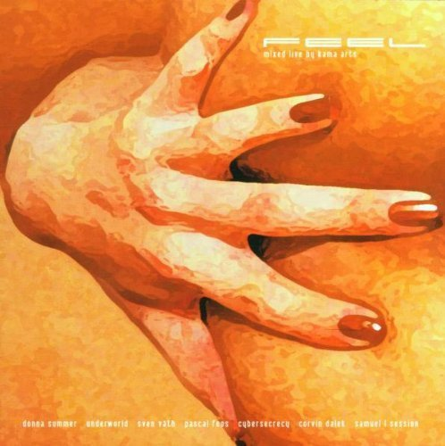 Bild 1: Kama Arts, Feel (mix, 2000, feat. Donna Summer, BT, Sven Väth..)