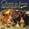 Christ is born (15 tracks), Doris Day, Judy Garland, Bing Crosby, Mahalia Jackson, Frank Sinatra, The Golden Gate Quartet..
