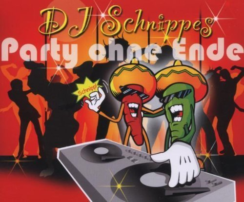 Bild 1: DJ Schnippes, Party ohne Ende (2007)