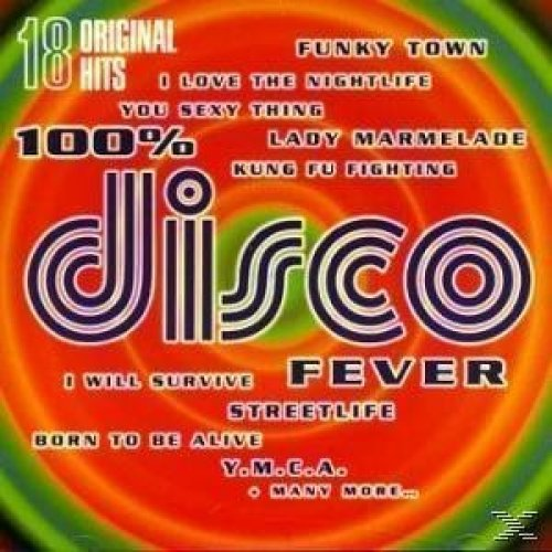 Bild 1: 100% Disco Fever-18 original Hits, Village People, Donna Summer, Carl Douglas, Patrick Hernandez, Stars on 45, Shirley & Company, Ottawan, Alicia Bridges..